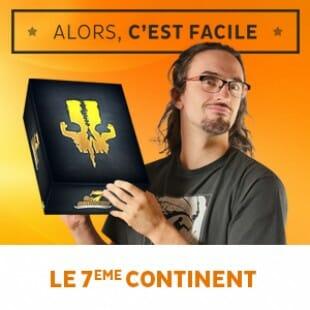 Alors c'est facile : The 7th continent