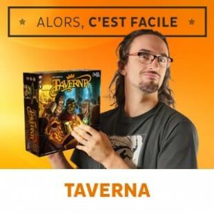 Alors c'est facile : Taverna