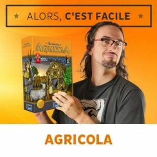 Alors c'est facile : Agricola