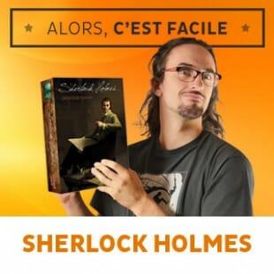 Alors c'est facile : Sherlock Holmes detective conseil