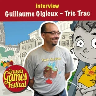 Brussels Games Festival 2015 – Interview Guillaume Gigleux – Tric Trac – VF