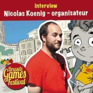 Brussels Games Festival 2015 – Interview Nicolas Koenig – Organisation – VF
