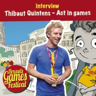Brussels Games Festival 2015 – Interview Thibaut Quintens – Act in games – VF