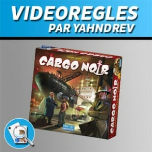 Vidéorègles – Cargo noir