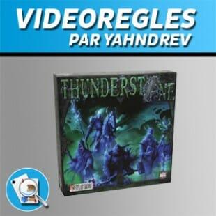 Vidéorègles – Thunderstone