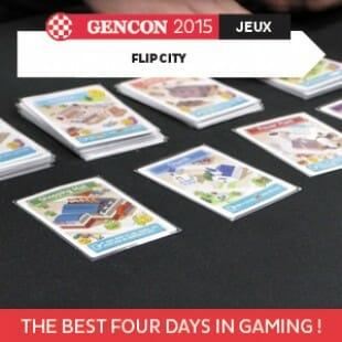 GenCon 2015 – Flip City – Tasty Minstrel Games – VOSTFR