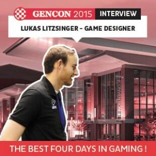 GenCon 2015 – Interview Lukas Litzsinger – Game Designer – VOSTFR