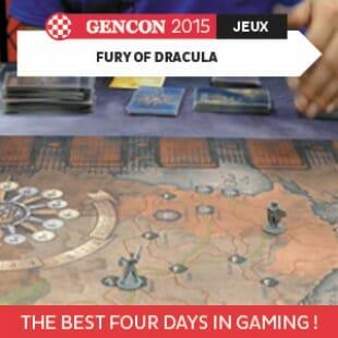 GenCon 2015 – Fury of Dracula – Fantasy Flight Games – VOSTFR