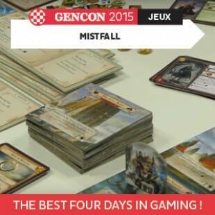 GenCon 2015 – Mistfall – Passport – VOSTFR