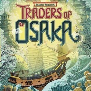 Traders of Osaka, attention à la grosse vague Niponne