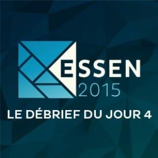Essen 2015 – Jour 4 – Le debrief