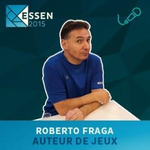 Essen 2015 – Interview Roberto Fraga – Auteur de jeux – VF