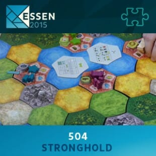 Essen 2015 – jeu 504 – Stronghold – VF