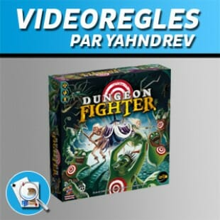 Vidéorègles – Dungeon fighter