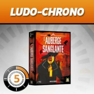 LudoChrono – L'auberge Sanglante