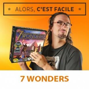 Alors c'est facile : 7 wonders