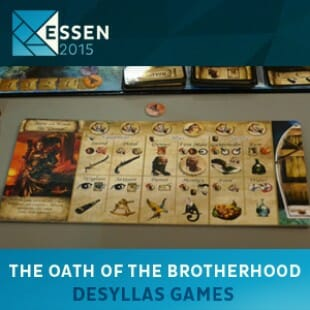 Essen 2015 – jeu The oath of the brotherhood – Desyllas – VOSTFR