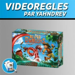 Vidéorègles – River dragons