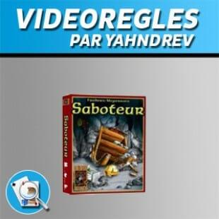 Vidéorègles – Saboteur