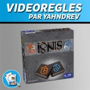 Vidéorègles – Ignis