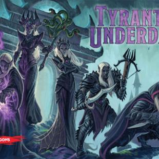 Voyage en Outreterre avec Tyrants of the Underdark