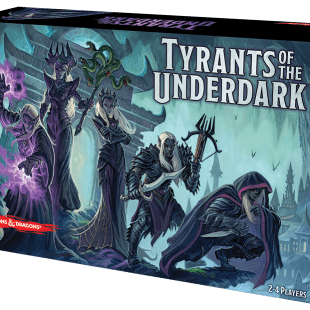 Le test de Tyrants of the Underdark