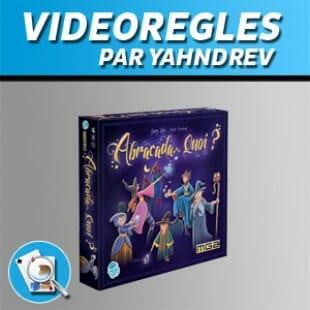 Vidéorègles – Abracada Quoi?