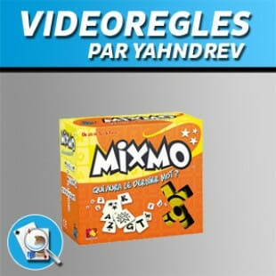 Vidéorègles – Mixmo