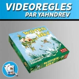 Vidéorègles – Water Lily