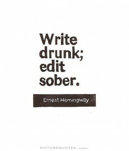 write-drunk-edit-sober-quote-1