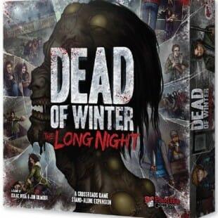 Le test de Dead of Winter: The Long Night