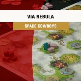 Cannes 2016 – jeu Via Nebula – Space Cowboys – VF