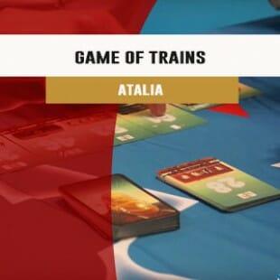 Cannes 2016 – jeu Game of trains – Atalia   VF