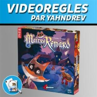 Vidéorègles – Maître Renard