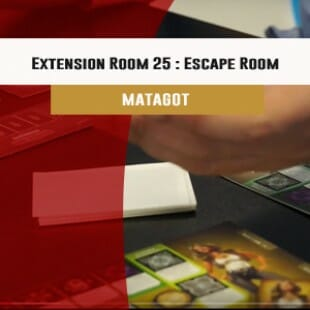 Cannes 2016 – jeu Extension « Room 25 » : Escape Room – Matagot – VF