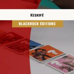 Cannes 2016 – jeu Keskifé ? – Blackrock – VF