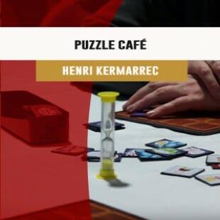 Cannes 2016 – Proto Puzzle Café – Henri Kermarrec   VF