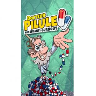 Docteur Pilule : jeu anti-burnout