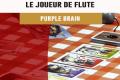 Cannes 2016 – Jeu Le joueur de flûte – Purple Brain – VF