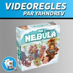 Vidéorègles – Via Nebula