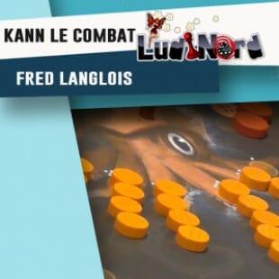 Ludinord 2016 – Jeu Kann le combat – Frédéric Langlois – VF