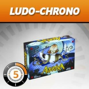LudoChrono – Aquatika