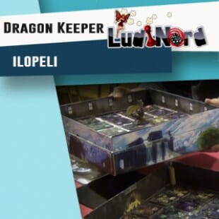 Ludinord 2016 – Jeu Dragon Keeper: The Dungeon – Ilopeli – VF