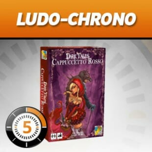 LudoChrono – Extension Dark Tales : Le petit chaperon Rouge
