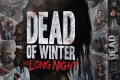 Zoom sur Dead Of Winter: The Long Night