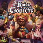 Raise Your Goblets jeu de société
