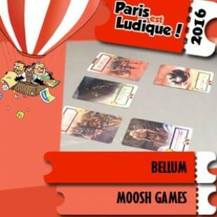 Paris est ludique 2016 – Proto Bellum – Moosh Games – VF