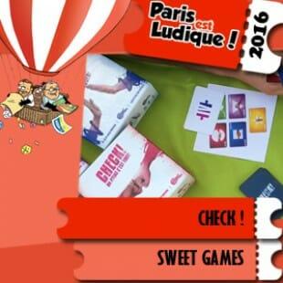 Paris est ludique 2016 – Jeu Check ! – Sweet Games – VF