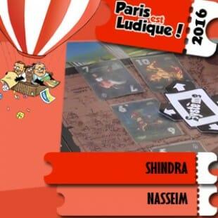 Paris est ludique 2016 – Jeu Shindra – Nasseim – VF