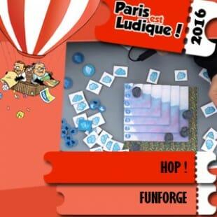 Paris est ludique 2016 – Jeu Hop ! – Funforge – VF